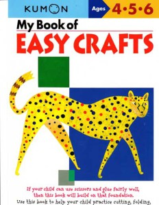 KUMON_4-5-6_years_My_Book_of_Easy_Crafts