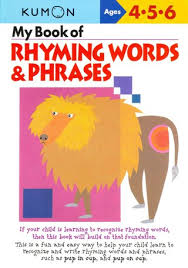 KUMON_4-5-6_years_My_Book_of_Rhyming_Words_and_Phrases